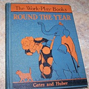 The Work Play Books Reader Round The Year Wonderful Illustrations