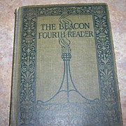 The Beacon Fourth Reader School Text Book C. 1917