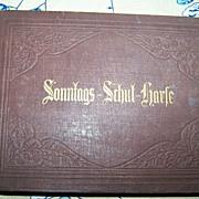 Wackernagel &Bendel 1873 Song Book Sonntags Schul Harfe