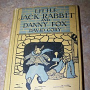 "H.C. Children's Book "" Little Jack Rabbit and Danny Fox "" David Cory"