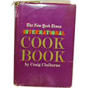 The New York Times International Cook Book by Craig Claiborne