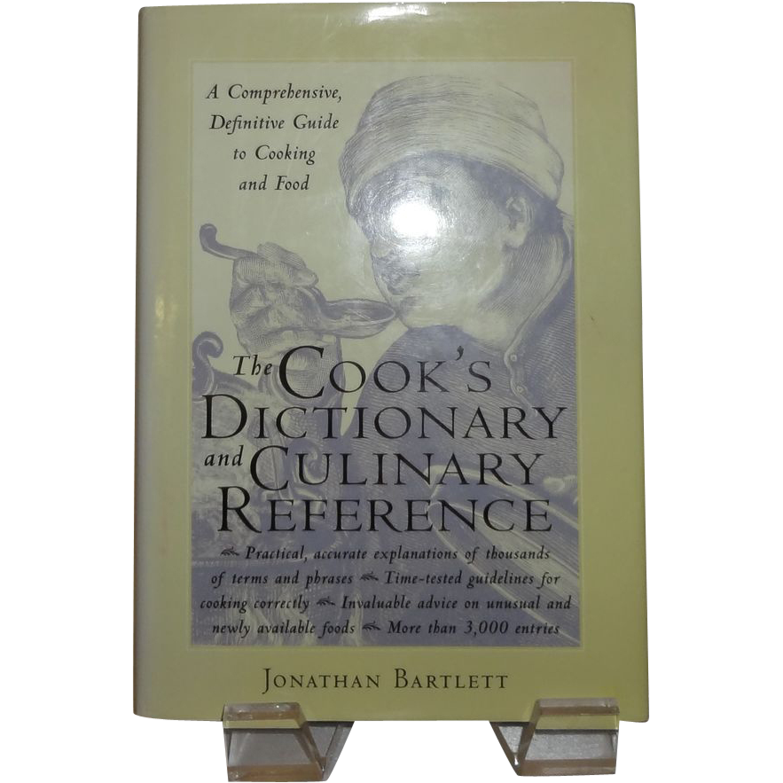 The Cook's Dictionary And Culinary Reference; A