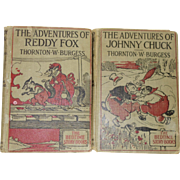The Adventures of Johnny Chuck and The Adventures of Reddy Fox by Thornton W. Burgess c.1920